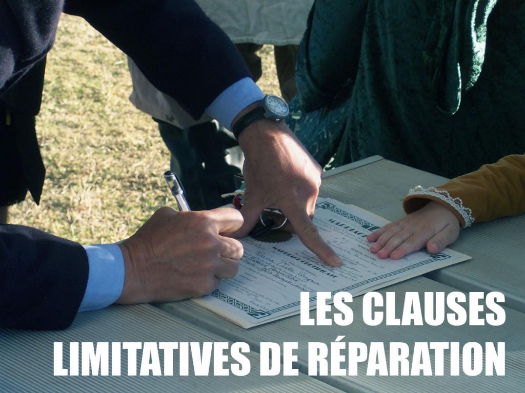 Les clauses limitatives de réparation