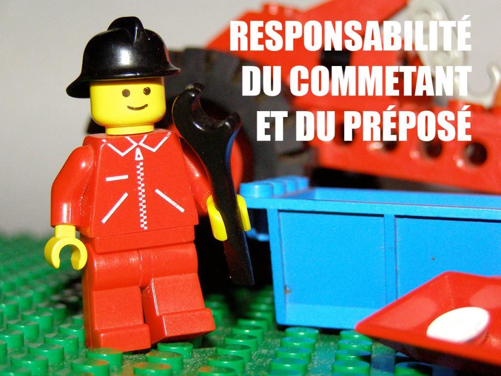 Responsabilité du commettant et du préposé