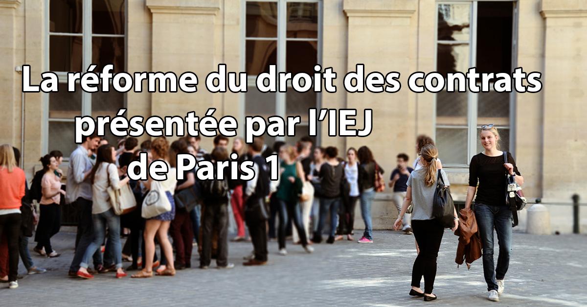 Présentation de la réforme droit des contrats IEJ Paris 1